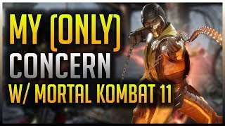 Mortal Kombat 11: My (Only) Biggest Concern/Worry