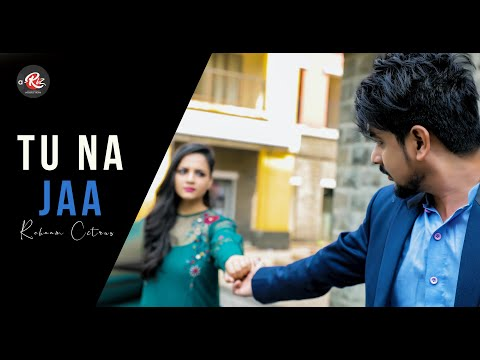 TU NA JAA | Official Music Video | Rehan Citrus | Aadil Rizvi Originals | 2019