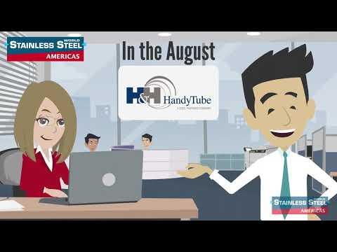 HandyTube - Stainless Steel World Americas journal - August 2020 Spotlight Article
