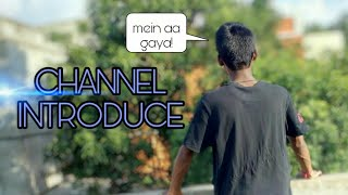 Channel Introduce - AM ANURAG MUKHI || new funny video || latest vine video