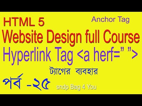 HTML BANGLA TUTORIAL FULL COURSE (WEB SITE DESIGN) How To Use Hyperlink Tag  Anchor Tag
