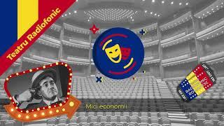 Download Video Teatru Radiofonic - Mici economii - Dem Radulescu,Ion Lucian,Vasilica Tastaman MP3 3GP MP4