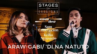 Keiko & Sam - Araw Gabi/Di Na Natuto (a Ryan Cayabyab and Gary V cover) Live at the Stages Sessions
