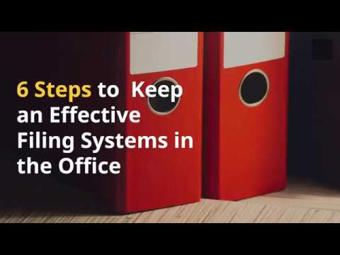 6 Tips For Keeping Efffective Filing Systems In Office