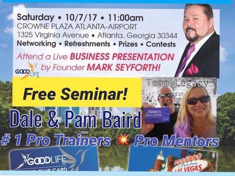 Good Life USA FREE Business Seminar Atlanta Airport 10/07/17