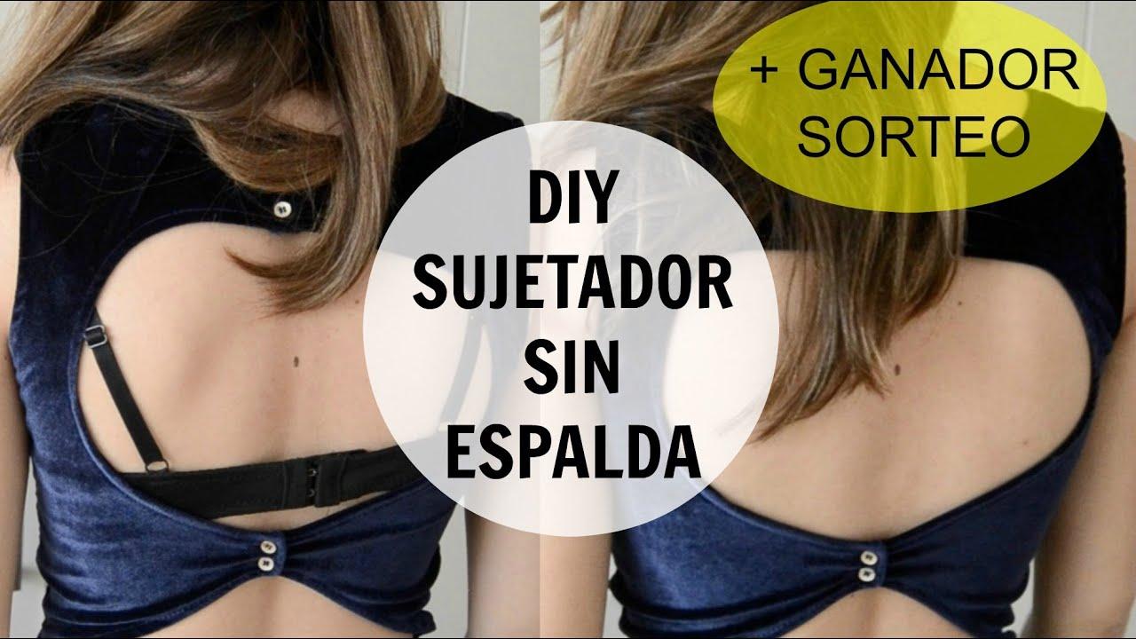 Tutorial Cómo Hacer Sujetador Sin Espalda Para Espalda Descubierta Diy Missmidiy Youtube