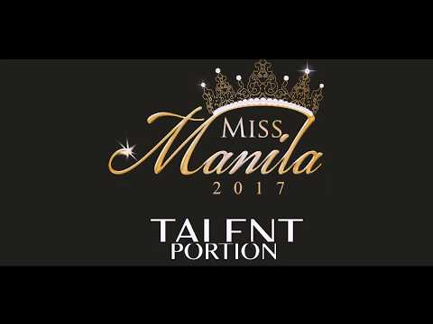 Miss Manila 2017 Peliminary Competition:Talent Portion
