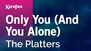 Скачать Karaoke Only You And You Alone The Platters