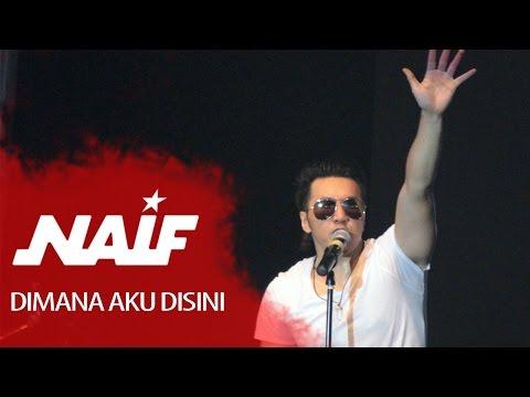 Naif - Dimana Aku Disini (Jatim Fair Surabaya 2013)
