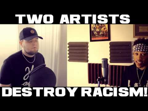 TWO ARTISTS DESTROY RACISM! Young Verse & Nakuu Prod. Joey Trife