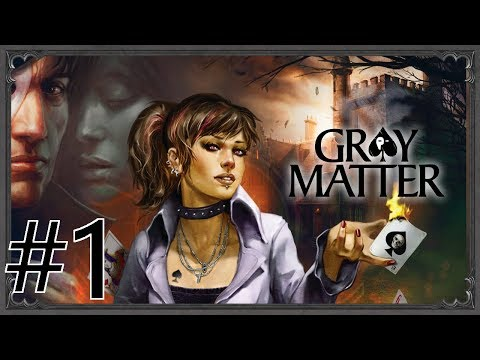 Gray Matter Walkthrough part 1
