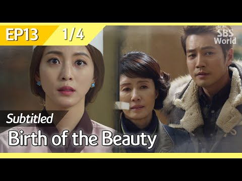 [CC/FULL] Birth of the Beauty EP13 (1/4) | 미녀의탄생