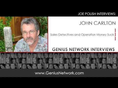 John Carlton Sales Detectives: Genius Network Interviews