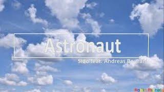 Sido feat. Andreas Bourani, Astronaut-Lyrics-Text