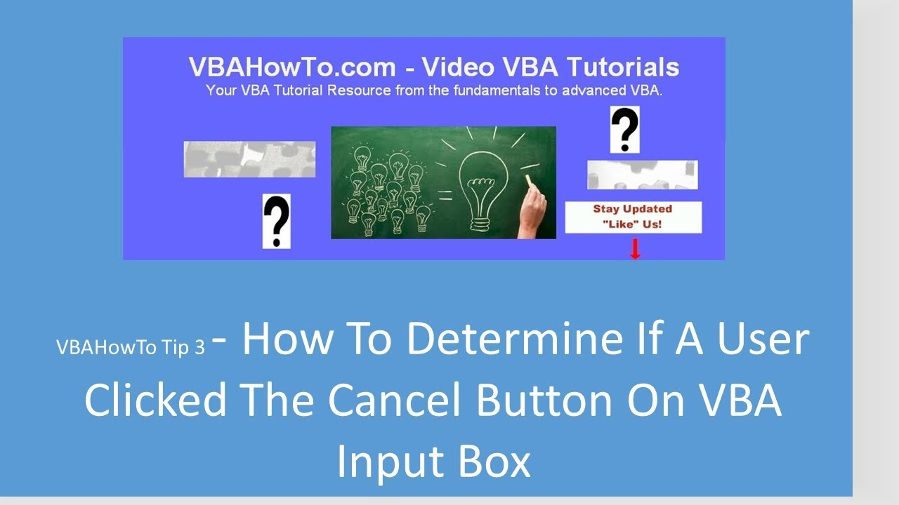 How To Determine If A User Clicked The Cancel Button On VBA Input Box |