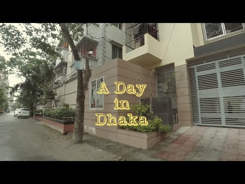 A Day in Dhaka