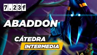 IMPÓN  TU ESTILO Y CREA UN NUEVO META ABADDON HARD CARRY (RICO COMEBACK)   CÁTEDRA INTERMEDIA