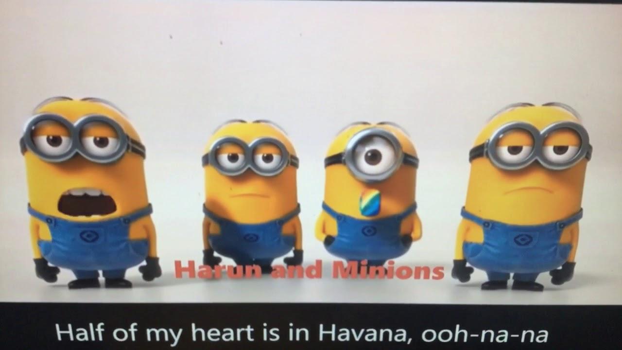The minions singing Havana