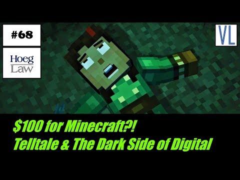 $100 for Minecraft?! Telltale & The Dark Side of Digital (VL68)