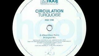 Circulation – Turquoise (Original Mix)