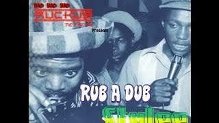 Ruckus Sound - Rub A Dub Stylee Reggae Mix