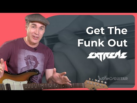 How to play Get The Funk Out - Extreme (Nuno Bettencourt) Guitar Lesson Tutorial