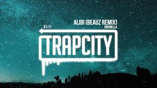 Krewella - Alibi (BEAUZ Remix)