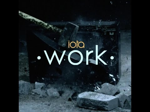 iota - work [Official Video]