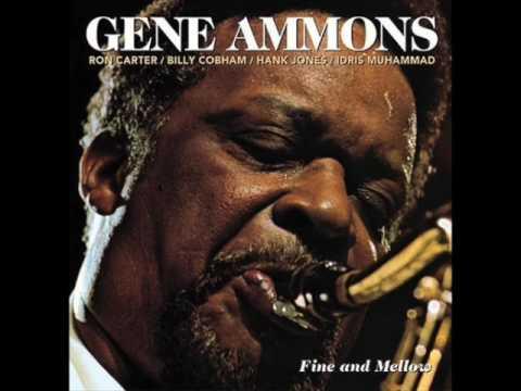 """Gene Ammons — """"Fine And Mellow"""" [Full Album] 2003"""