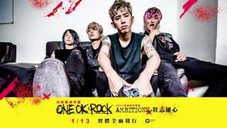 ONE OK ROCK - 最新英文專輯《AMBITIONS壯志雄心》實體全面發行