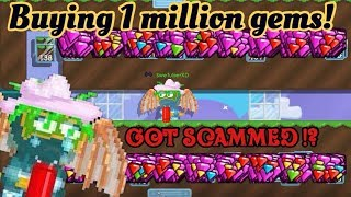BUYING 1,000.000 GEMS!! [ GOT SCAMMED!? ] - Growtopia