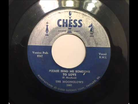 MOONGLOWS - PLEASE SEND ME SOMEONE TO LOVE - CHESS 1661, 45 RPM!