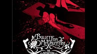 Bullet For My Valentine - The Poison Album (In Drop B & C# standard)