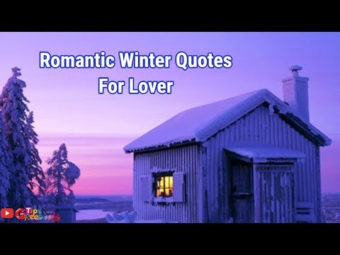 Romantic Winter Quotes For Lover || Beautiful Quotes Adout Winter
