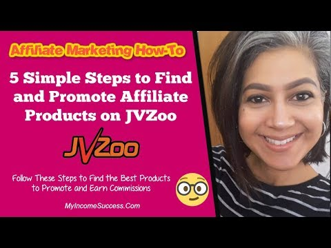 5 Simple Steps To Find and Promote Affiliate Products on JVZoo