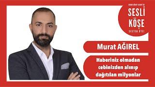 Murat Ağırel - Sesli Köşe Yazısı 26 Şubat 2020 Çarşamba