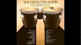 Boleros Con Amor 1 Parte 1 Inicio.