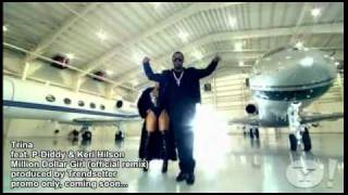 Trina feat. P-Diddy & Keri Hilson - Million Dollar Girl official remix produced by Trendsetter.avi