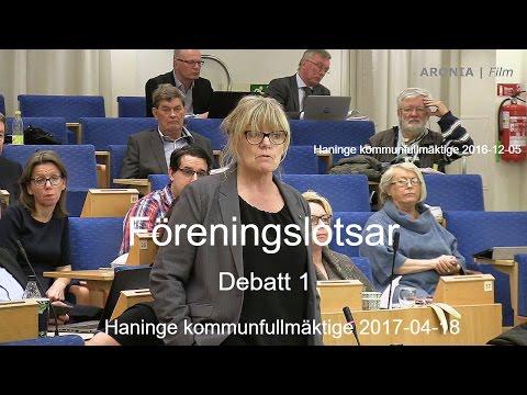 2017-04-18 Haninge kommunfullmäktige - Föreningslotsar ( Debatt 1 )