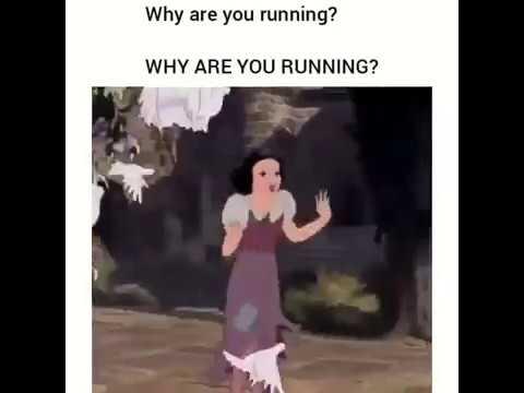 why are u running?