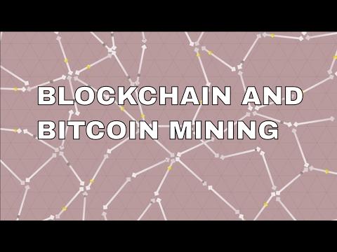 Bitcoin Mining Process and Blockchain