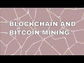 What is Bitcoin Mining and How are Bitcoins Created?