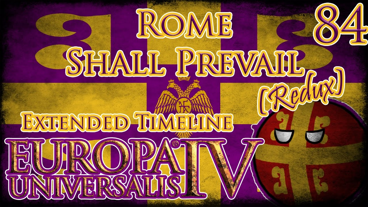 Let's Play Europa Universalis IV Extended Timeline Rome ...