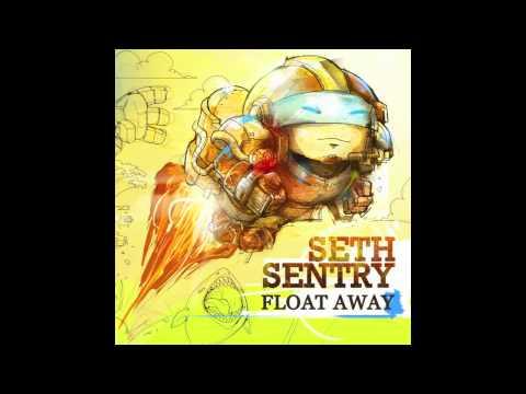 Seth Sentry - Float Away
