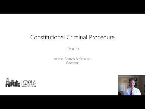 Constitutional Criminal Procedure, Spring 2018, Class 10 (Consent)