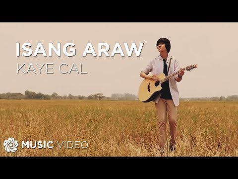 Kaye Cal - Isang Araw (Official Music Video)