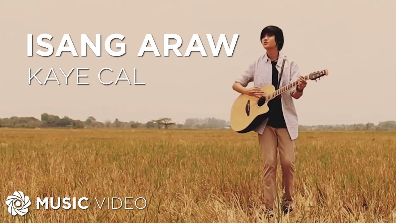 Download Isang Araw - Kaye Cal (Music Video)