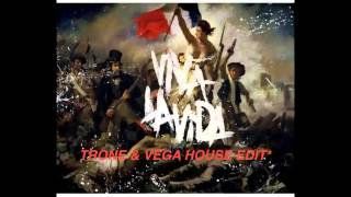 Viva La Vida Remix (Trone & Vega House Edit)