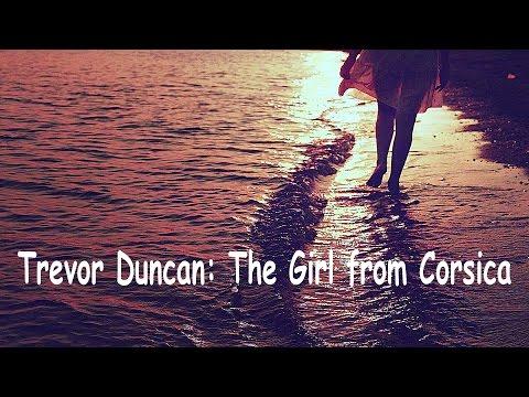 Trevor Duncan: The Girl from Corsica.