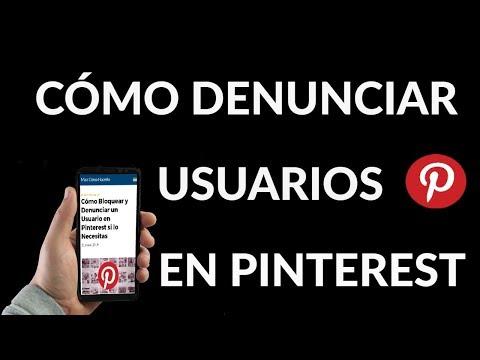 ¿Cómo Bloquear y Denunciar un Usuario en Pinterest?